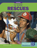 12 Epic Rescues