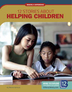 12 Stories about Helping Children