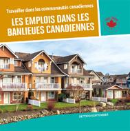 Les emplois dans les banlieues canadiennes