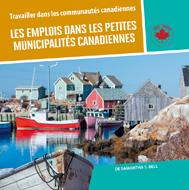 Les emplois dans les petites municipalités canadiennes