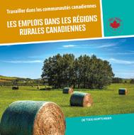 Les emplois dans les régions rurales canadiennes
