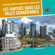 Les emplois dans les villes canadiennes